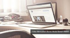 3 Idea Memulakan Bisnes Modal Bawah RM800 2
