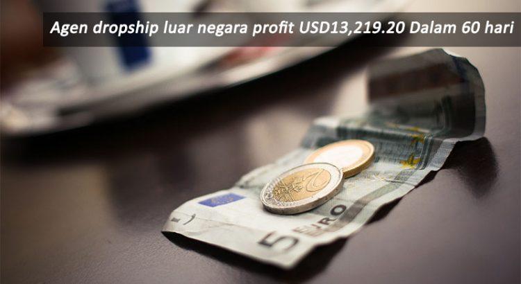 Agen dropship luar negara profit USD13,219.20 Dalam 60 hari 1